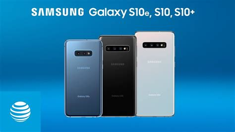 samsung galaxy s10e s10 and s10 features and specs at t
