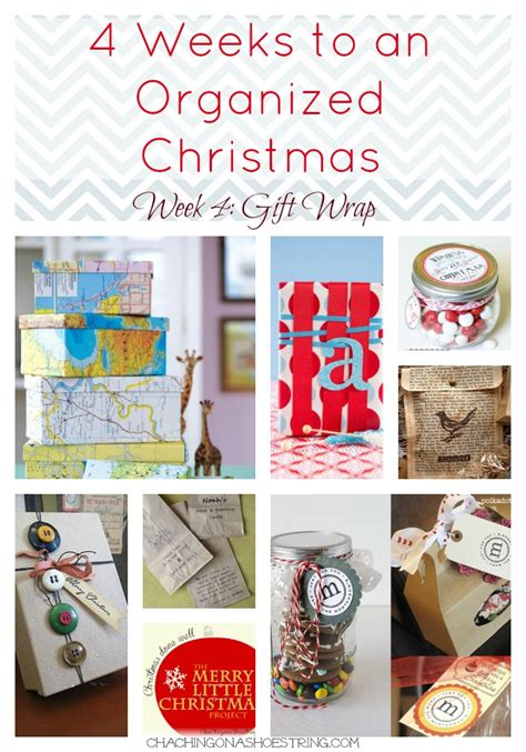 4 weeks to an organized christmas 12 creative gift wrap