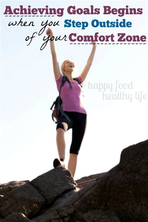 life begins when you step out of your comfort zone achieving goals begins when you step outside of your