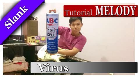 belajar kunci gitar virus slank belajar melodi gitar slank virus full pakai baterai