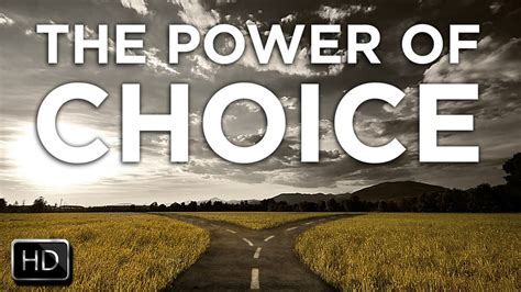 The Power Of the best motivation 2015 power of choice