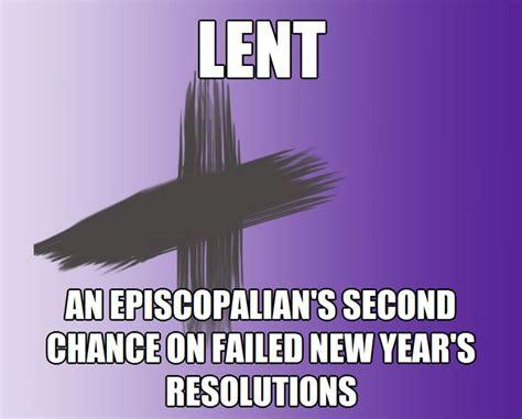 Lent Meme - 17 best images about episcopal church memes on pinterest