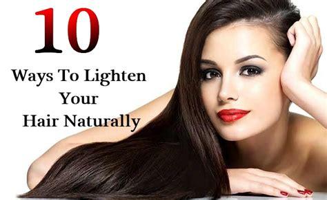 lighten you dyed black hair naturally 10 ways to lighten your hair naturally diy life martini