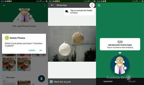 imagenes whatsapp borrar c 243 mo liberar espacio en el m 243 vil borrando fotos de whatsapp