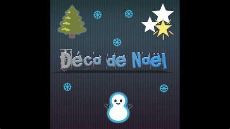 Astuce Deco De Noel by D 233 Co De No 235 L Diy Astuce Bricolage Tr 232 S Facile