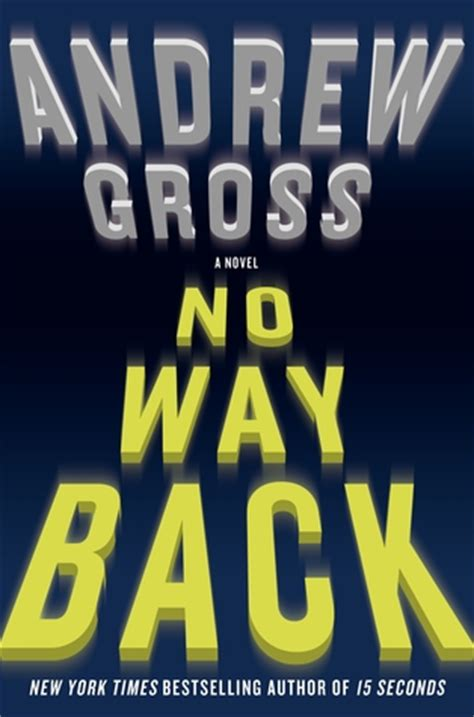 no way back books no way back by andrew gross reviews discussion