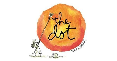 the dot picture book the dot by h