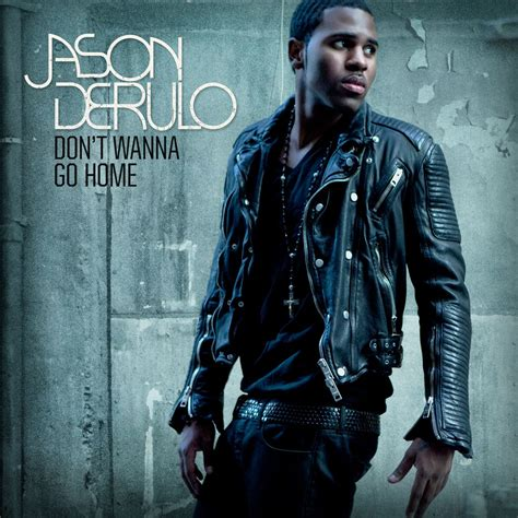 don t wanna go home of jason derulo in on jukebox