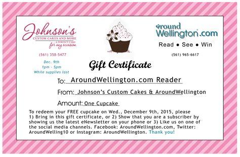 free printable gift certificates for cakes december 2015 free cupcake day aroundwellington com