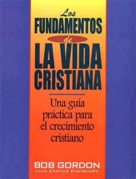 libro iconografia cristiana christian iconography los fundamentos de la vida cristiana editorial unilit