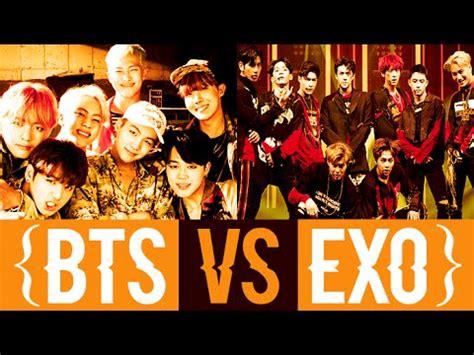 bts vs exo exo vs bts youtube