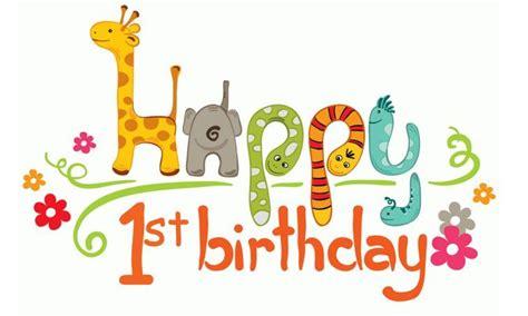Happy Birthday Original Wishes Happy 1st Birthday Quotes 1st Birthday Wishes For One