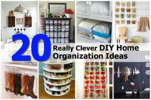 Home Organization Ideas by 20 Really Clever Diy Home Organization Ideas
