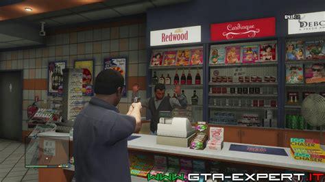 gta 5 rapine in rapine nei negozi gta v gta expert