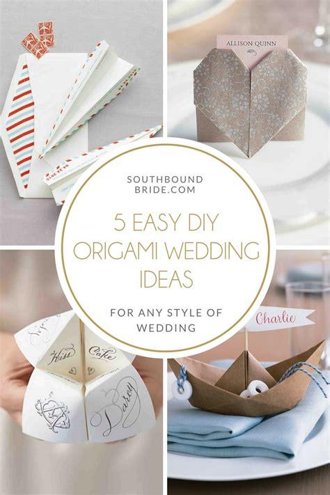 5 easy diy origami wedding ideas southbound