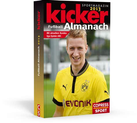 libro kicker fuball almanach 2018 mit kicker fu 223 ball almanach 2013 stiebner verlag