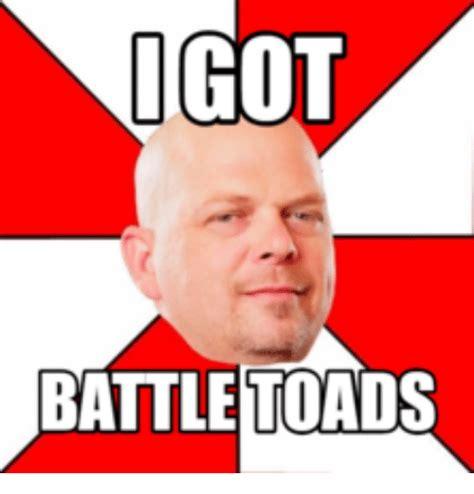 Battletoads Meme - 25 best memes about pawn stars battletoads pawn stars