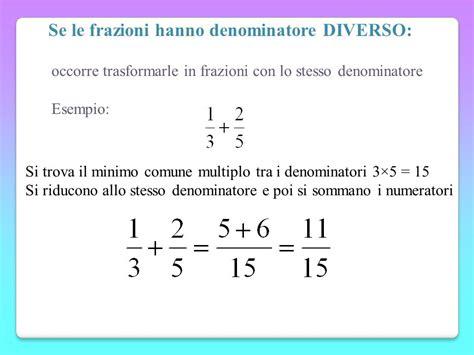 addizionare e sottrarre frazioni con denominatori diversi operazioni con le frazioni ppt scaricare