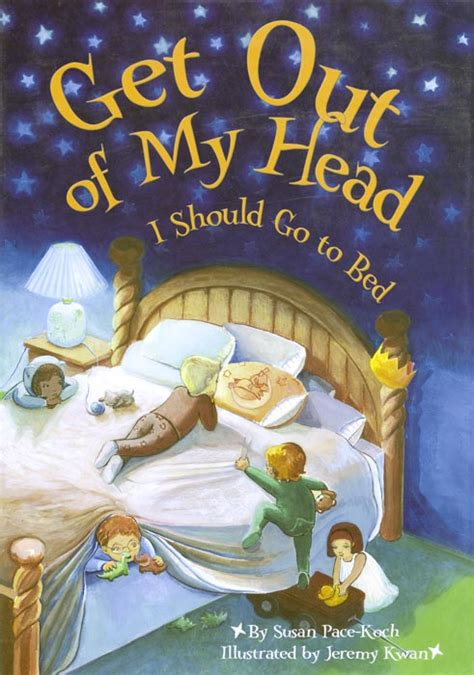 should i go to bed get out of my head i should go to bed by by susan pace