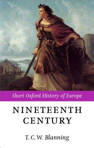 libro the nineteenth century europe the nineteenth century europe 1789 1914 short oxford history of europe poesia panorama auto