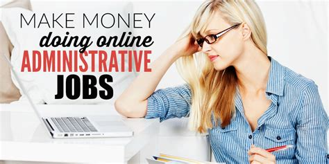make money at home by doing administrative