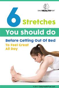 Should You Exercise Before Bed by 6 Morning Stretches To Do Before Getting Out Of Bed