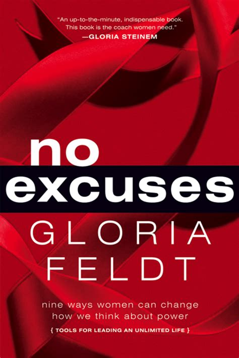 libro no excuses the power new webinar take the lead teaches gloria feldt s 9 practical power tools to advance your