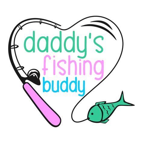 daddy s daddy s best catch cuttable design