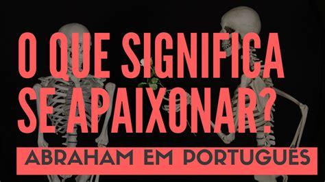 layout o que significa em portugues abraham em portugu 234 s v 205 deo abraham hicks o que