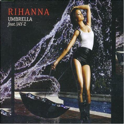 Rihanna Umbrella Single New Record by Rihanna Featuring Z Umbrella 500 Greatest Songs