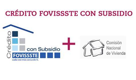 crdito fovissste 2016 credito hipotecario nuevo cr 233 dito hipotecario fovissste con subsidio blog