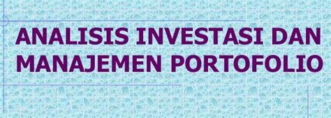 Manajemen Potofolio Dan Investasi Buku 2 manajemen portofolio dan analisis investasi
