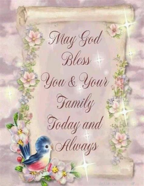 may god bless you your family today and always pictures