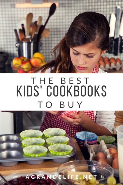 best cookbooks the best kids cookbooks to buy a grande life