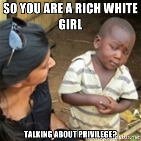 White Girl Meme - rich white girl memes image memes at relatably com