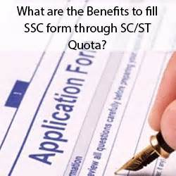 Government Quota For Mba by What Are The Benefits To Fill Ssc Form Through Sc St Quota