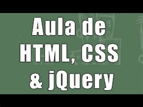 html jquery design video aula de web design html css css3 jquery