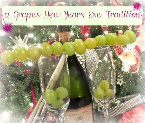 12 grapes new years eve tradition giggles gobbles and gulps