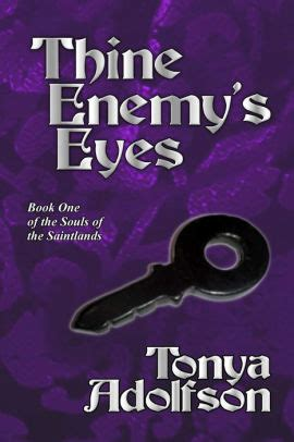 thine enemy s souls of the saintlands vol 1 by tonya
