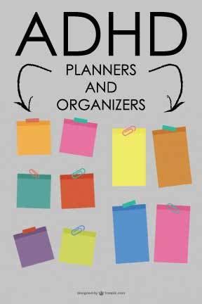 organization adhd just like me adhd planners and organizers adhd just like me