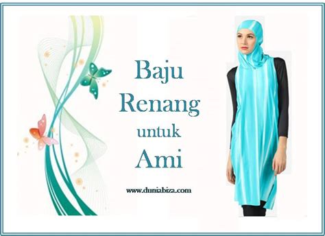 Baju Renang Untuk Baju Renang Muslimah Untuk Ami Dunia Biza