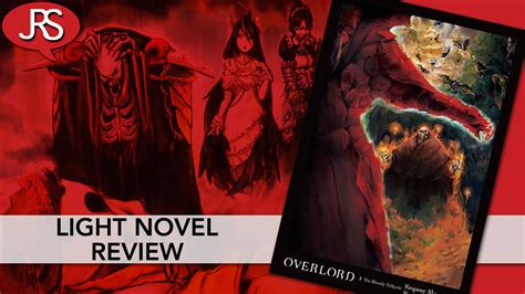 overlord volume 3 light novel review justus r