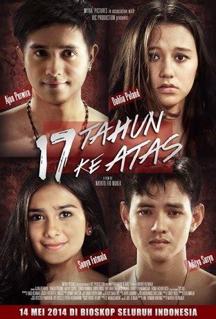 film bagus tahun ini film terbaru 17 tahun ke atas 2014 indonesia movie