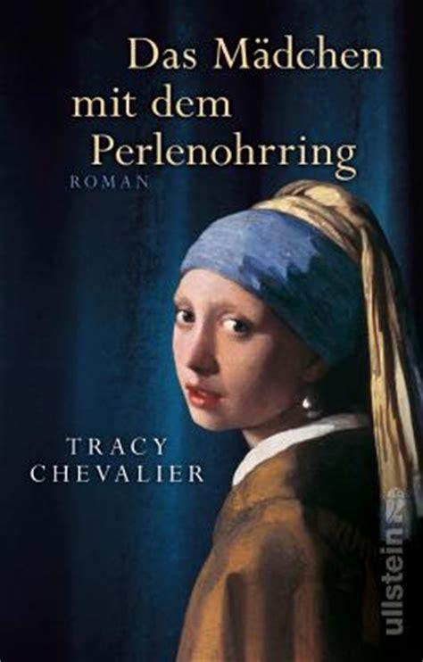 Vermeer Das Mädchen Mit Dem Perlenohrring by Das M 228 Dchen Mit Dem Perlenohrring Tracy Chevalier Bei