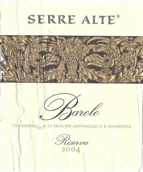 serre alta barolo riserva 2004 terre da vino barolo serre alte riserva italy