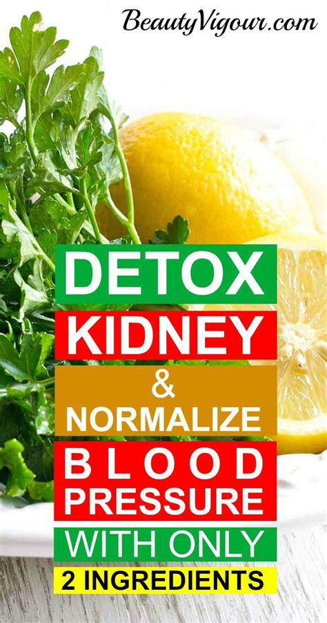 Detox Low Blood Pressure by Best 25 Kidney Flush Ideas On Kidney Cleanse