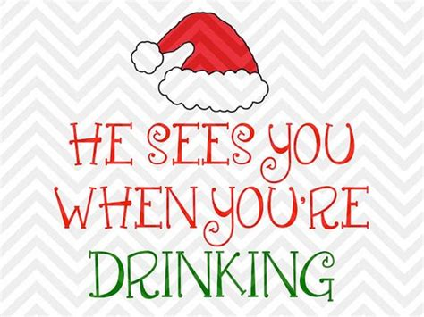 christmas wine glass svg he sees you when you re drinking christmas wine glass svg