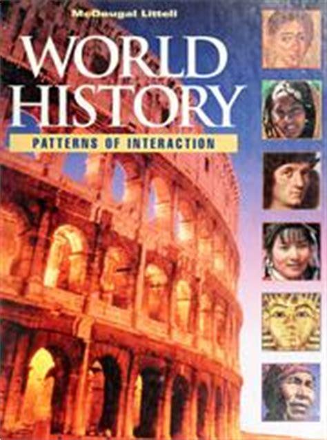 pattern of world history pdf mcdougal littell world history 1999 edition open library
