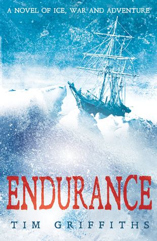 endurance books endurance by tim griffiths reviews discussion