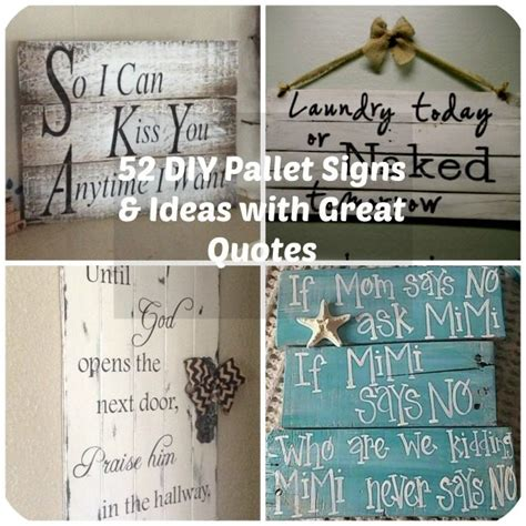 great craft ideas 52 diy pallet signs ideas with great quotes